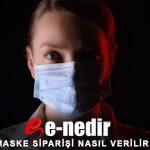 E-Devlet Maske Başvurusu Nasıl ve Nereden Yapılır? (resimli anlatım)